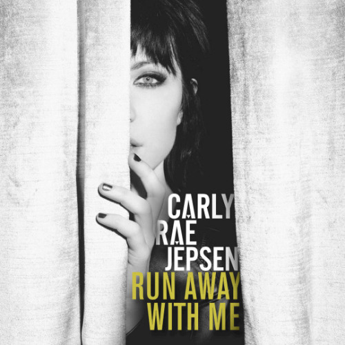 "1. Carly Rae Jepsen, ""Run Away with Me"""