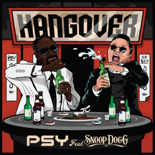 "100. Psy ft. Snoop Dogg, ""Hangover"""
