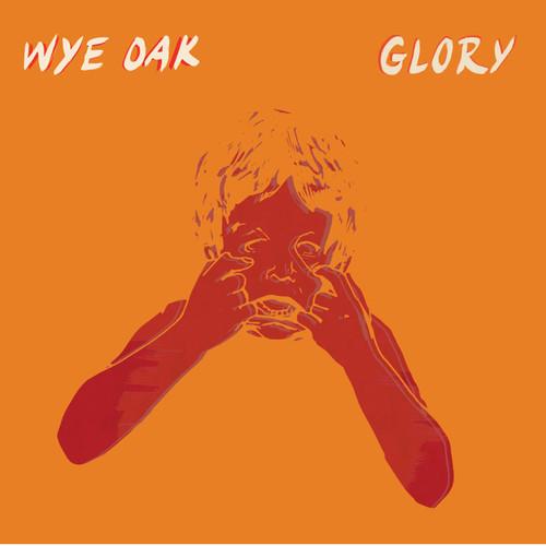 "95. Wye Oak, ""Glory"""