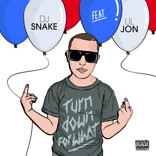 "6. DJ Snake ft. Lil Jon, ""Turn Down for What"""