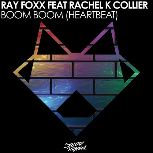 "82. Ray Foxx ft. Rachel K Collier, ""Boom Boom (Heartbeat)"""