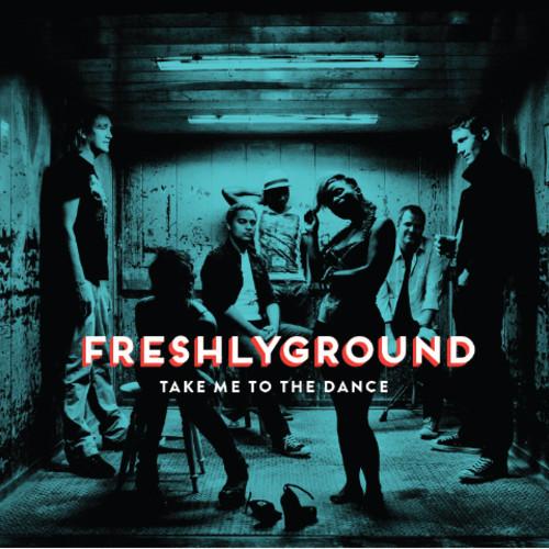"78. Freshlyground, ""Take Me to the Dance"""