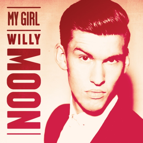 "64. Willy Moon, ""My Girl"""