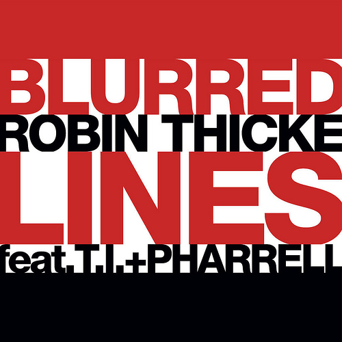 "61. Robin Thicke ft. T.I. & Pharrell, ""Blurred Lines"""