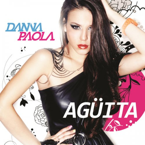 "56. Danna Paola, ""Agüita"""