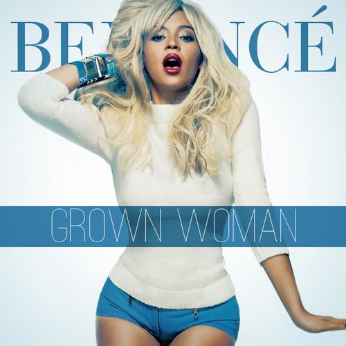 """55. Beyoncé, """"Grown Woman"""""""