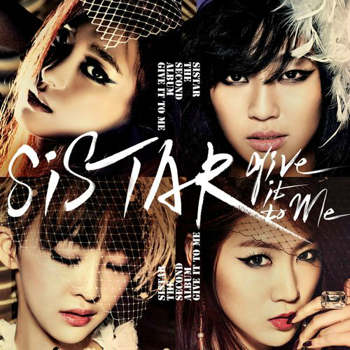 "52. Sistar, ""Give It to Me"""