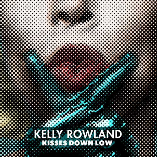 "45. Kelly Rowland, ""Kisses Down Low"""