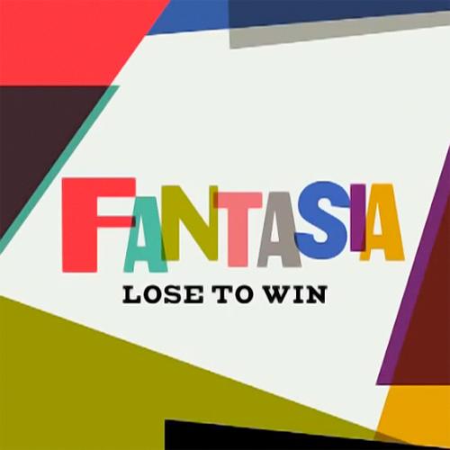 """37. Fantasia, """"Lose to Win"""""""