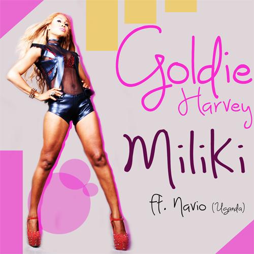 "21. Goldie Harvey ft. Navio, ""Miliki"""