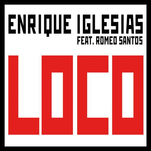 "18. Enrique Iglesias ft. Romeo Santos, ""Loco"""