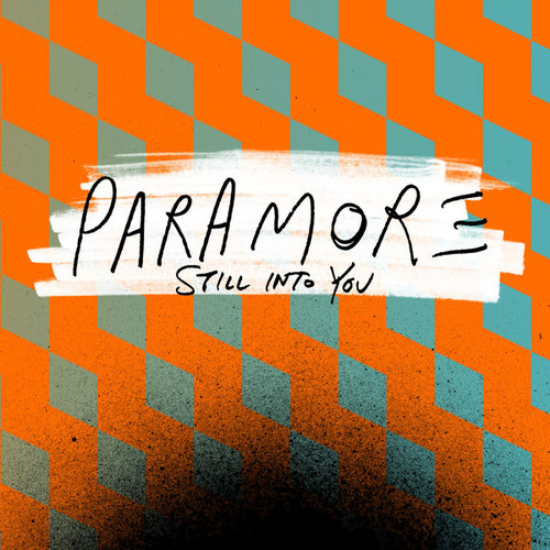 "5. Paramore, ""Still Into You"""