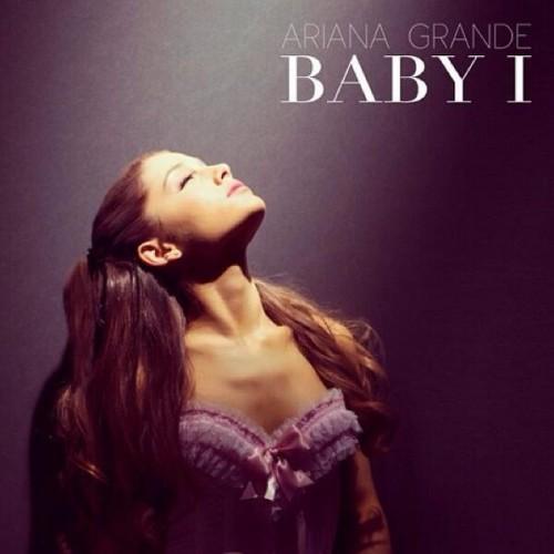 """1. Ariana Grande, """"Baby I"""""""