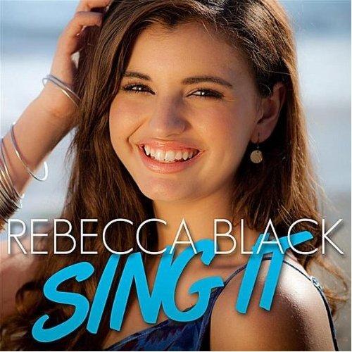 "90. Rebecca Black, ""Sing It"""