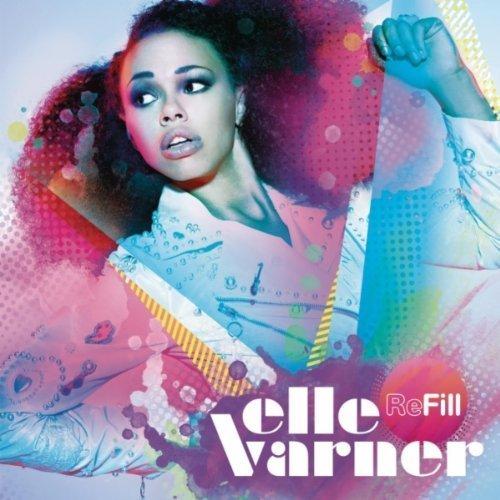 """85. Elle Varner, """"Refill"""""""