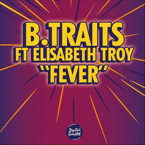 "80. B. Traits ft. Elisabeth Troy, ""Fever"""