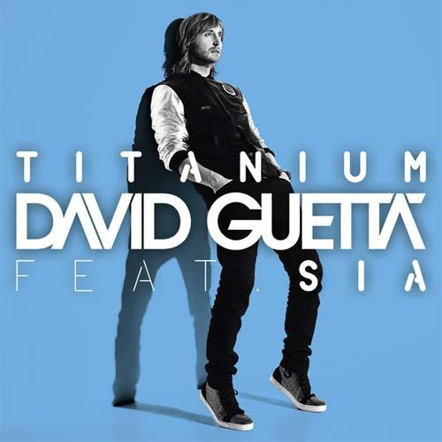 """51. David Guetta ft. Sia, """"Titanium"""""""