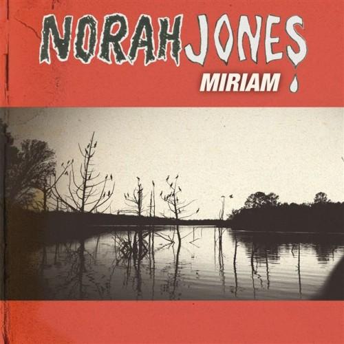 "50. Norah Jones, ""Miriam"""