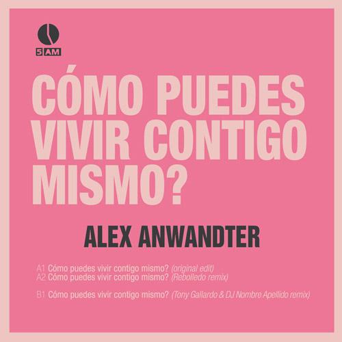 """33. Alex Anwandter, """"¿Cómo Puedes Vivir Contigo Mismo?"""""""