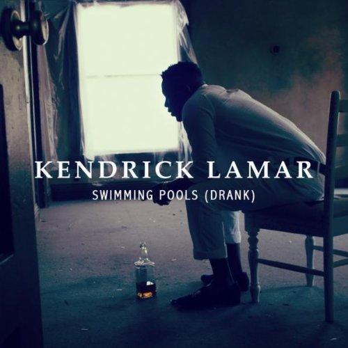 "21. Kendrick Lamar, ""Swimming Pools (Drank)"""