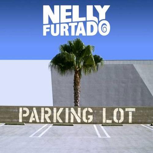 "5. Nelly Furtado, ""Parking Lot"""