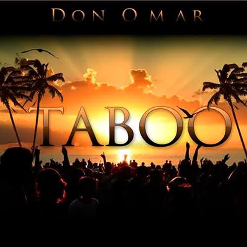 """99. Don Omar """"Taboo"""""""