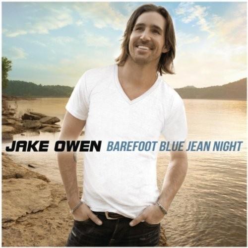 """96. Jake Owen """"Barefoot Blue Jean Night"""""""