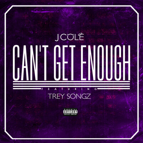 "88. J. Cole ft. Trey Songz ""Can't Get Enough"""