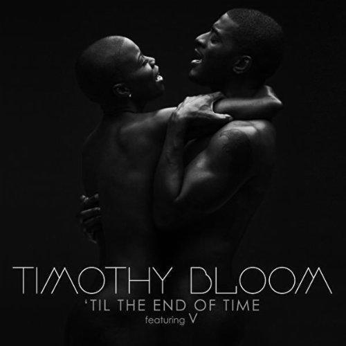 """84. Timothy Bloom ft. V """"'Til the End of Time"""""""