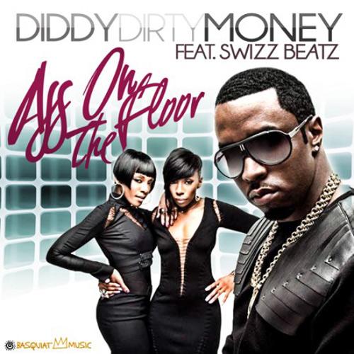"""81. Diddy-Dirty Money ft. Swizz Beatz """"Ass on the Floor"""""""