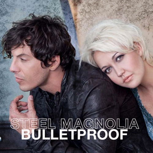 "71. Steel Magnolia ""Bulletproof"""