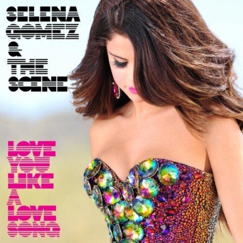 "69. Selena Gomez & the Scene ""I Love You Like a Love Song"""