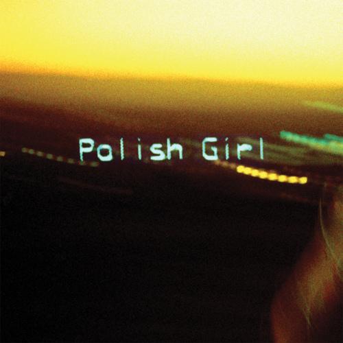 "68. Neon Indian ""Polish Girl"""