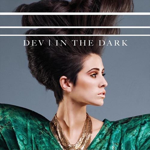 """63. Dev """"In the Dark"""""""