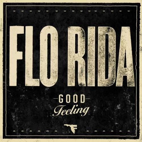 "55. Flo Rida ""Good Feeling"""