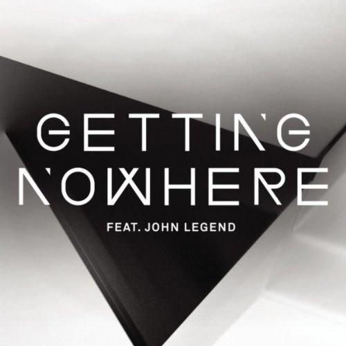 "48. Magnetic Man ft. John Legend ""Getting Nowhere"""