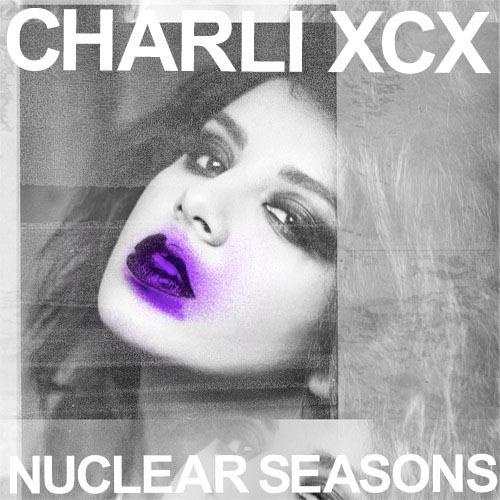 """41. Charli XCX """"Nuclear Seasons"""""""