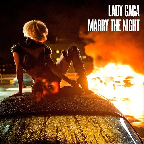 "26. Lady Gaga ""Marry the Night"""