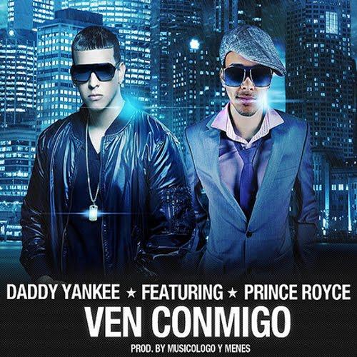 """16. Daddy Yankee ft. Prince Royce """"Ven Conmigo"""""""