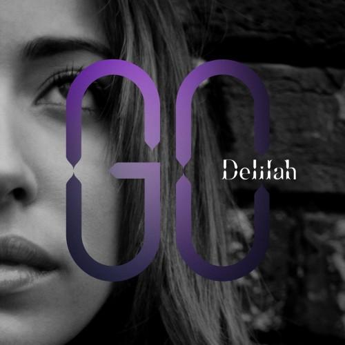 """8. Delilah """"Go"""""""