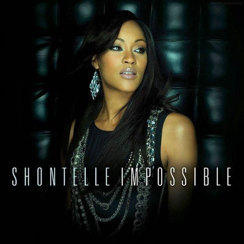 "85. Shontelle, ""Impossible"""