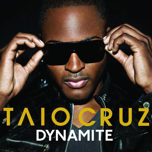 """82. Taio Cruz, """"Dynamite"""""""