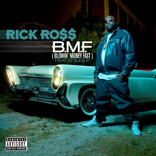 "74. Rick Ross ft. Styles P, ""B.M. F. (Blowin' Money Fast)"""
