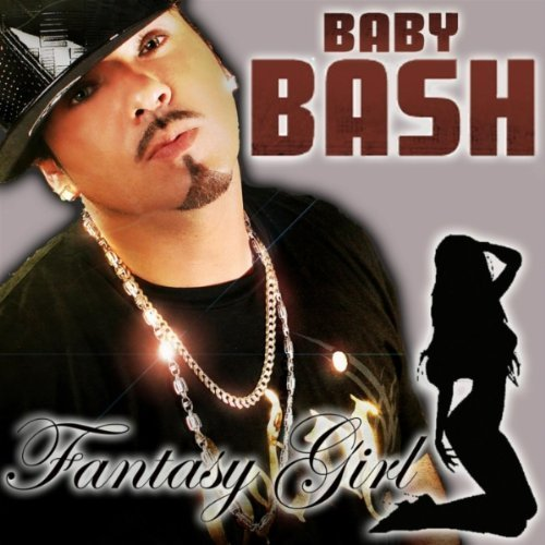 "63. Baby Bash ft. Marty James, ""Fantasy Girl"""