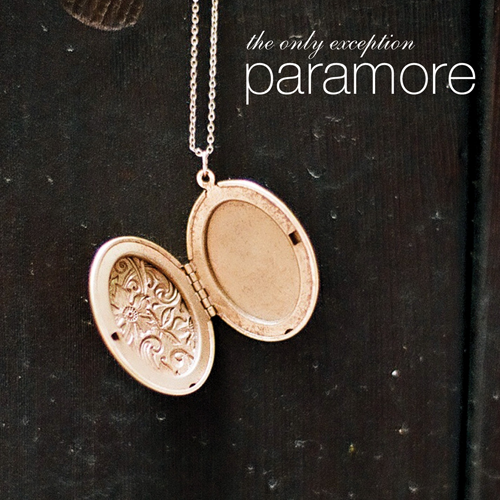 "64. Paramore, ""The Only Exception"""