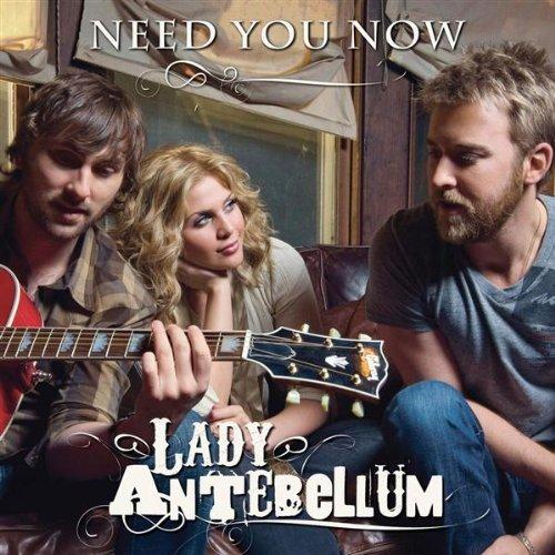 "57. Lady Antebellum, ""Need You Now"""