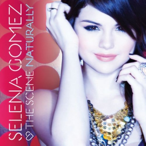 """56. Selena Gomez & the Scene, """"Naturally"""""""