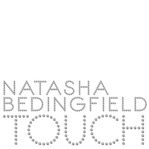 "32. Natasha Bedingfield, ""Touch"""