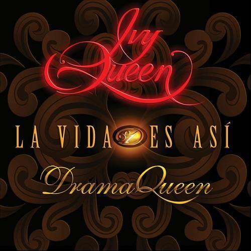 """28. Ivy Queen, """"La Vida Es Así"""""""