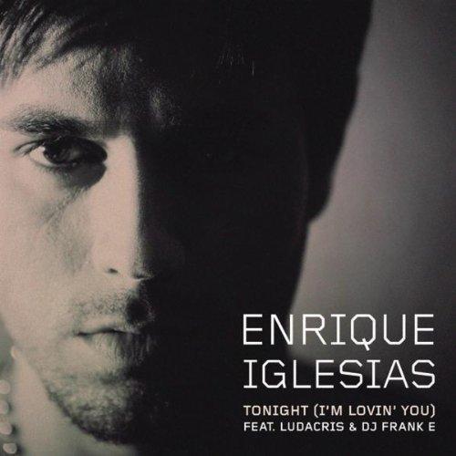 """21. Enrique Iglesias ft. Ludacris & DJ Frank E, """"Tonight (I'm Fuckin' You)"""""""
